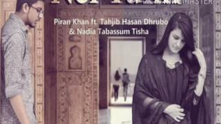 Nei tumi  Piran Khan ft  Dhrubo & Tisha   YouTube