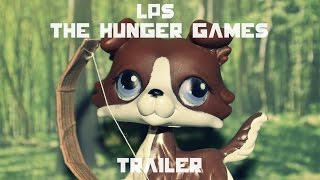 LPS: The Hunger Games (Official LPS Trailer)