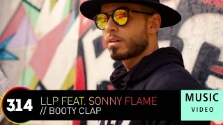 LLP ft. Sonny Flame - Booty Clap (Official Music Video HD)