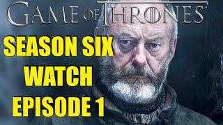 Preston's Game of Thrones Season Six Watch Episode 1