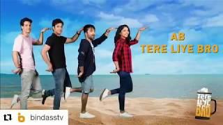 Nikhil Khurana - Ab Tere Liye Bro | Start cast with Hiba Nawab | Bindasstv