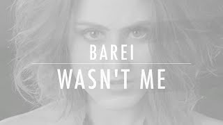Barei - Wasn't Me (Official Lyric Video)