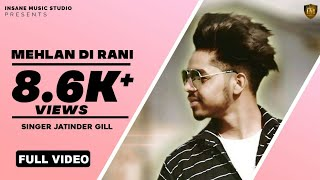 Mehlan+Di+Rani+%7C+Jatinder+Gill+%7C+Full+HD+Audio+%7C+2017+Punjabi+Song+%7C+Qatar+Gs+Records