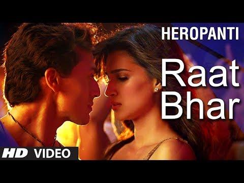 Xxx Mp4 Heropanti Raat Bhar Video Song Tiger Shroff Arijit Singh Shreya Ghoshal 3gp Sex