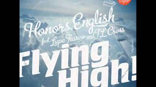 Honors English featuring Lupe Fiasco & TL Cross -- Flying High