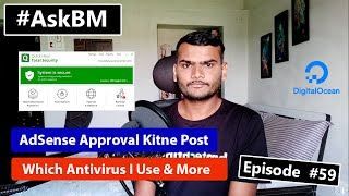 AskBM Episode 59 - AdSense Approval Kitne Post | Which Antivirus I Use and More