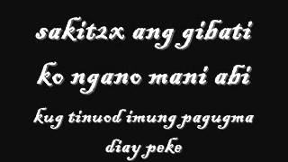 Dili Nako Sa Imoha Lyrics