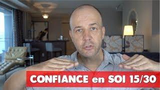 CONFIANCE EN SOI 15/30 : COACHING DAVID KOMSI