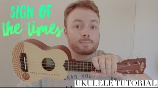 SIGN OF THE TIMES - HARRY STYLES (EASY UKULELE TUTORIAL!)