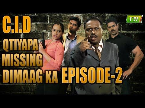 Xxx Mp4 Qissa Missing Dimaag Ka C I D Qtiyapa Episode 2 3gp Sex
