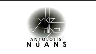 Yıldız Tilbe Antolojisi ● NÜANS 1