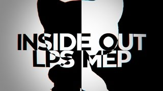 「LS」Inside Out - Mini LPS MEP