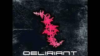 Deliriant - Anti God
