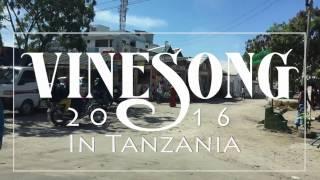 Vinesong - Tanzania 2016