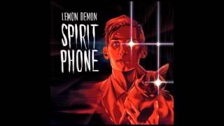 Lemon Demon - Spirit Phone - full album (2016)