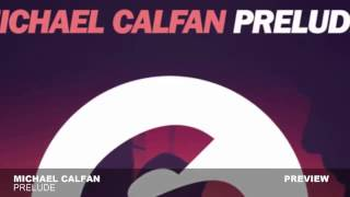Michael Calfan - Prelude (Official song)