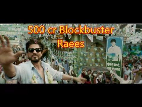 500 cror Blockbuster | Raees Movie