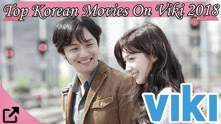 Top Korean Movies On Viki 2018