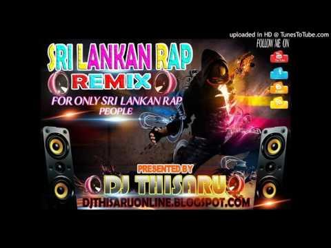 Xxx Mp4 2016 Sri Lankan Sinhala Rap Remix EP 02 DJ Thisaru Sanchala Remix Video WWw DJThisaru Com 3gp Sex