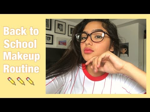 BACK TO SCHOOL MAKEUP ROUTINE