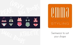 || Swimwear to suit your shape || Emma Lightbown ||