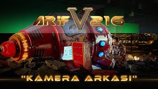 ARİF V 216 | KAMERA ARKASI