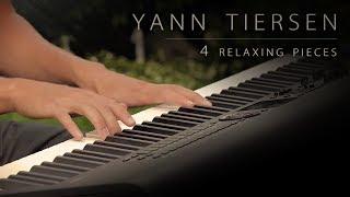 4 Pieces by Yann Tiersen | Relaxing Piano [17min]