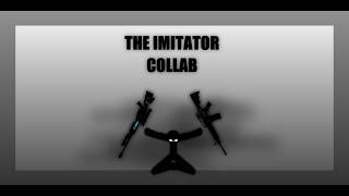 The Imitator Collab: Vs Op34