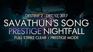 Destiny 2 - Prestige Nightfall: Savathun's Song - Full Strike Clear Gameplay (Week 15)