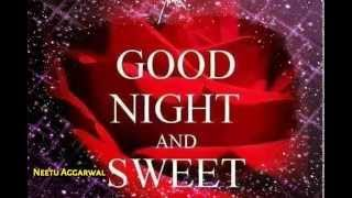 Good Night Sweet Dreams Greetings/Quotes/Sms/Wishes/Saying/E-Card/Wallpapers/ Whatsapp Video