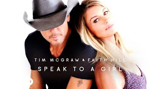 Tim McGraw, Faith Hill - Speak to a Girl (Audio)