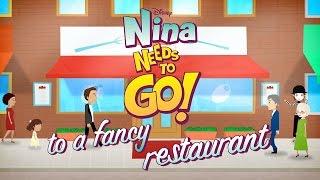 To A Fancy Restaurant | Nina Needs to Go | Disney Junior