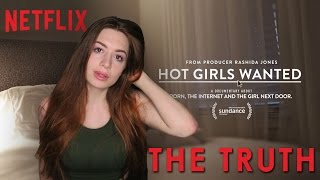 The Truth About Hot Girls Wanted | RedheadRedemption