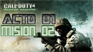 Call of Duty 4 Modern Warfare || Acto 01 || Mision 02 || Charlie No Hace Surf 【Español】