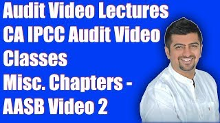 Audit Video Lectures | CA IPCC Audit Video Classes | Misc. Chapters - AASB PART 2