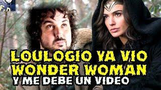 LOULOGIO HA VISTO WONDER WOMAN Y SIGUE DEBIENDOME UN VIDEO - @Loulogio_Pi