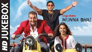 'Lage Raho Munna Bhai' FULL VIDEO SONGS   Sanjay Dutt   T-series