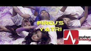 Yatri by Firoj Timalsina |Best of Firoj Volume 1 | featuring Nishant Jung Shah & Sampada Baniya