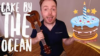 CAKE BY THE OCEAN - DNCE (UKULELE TUTORIAL)