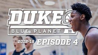 2018-19 Duke Blue Planet | Episode 4