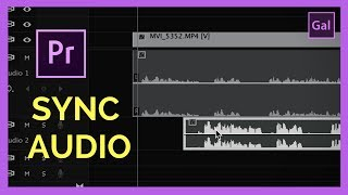 How to Auto Sync Audio with Video in Adobe Premiere Pro CC