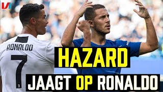 Eden Hazard kan Cristiano Ronaldo-achtige Proporties Gaan Bereiken