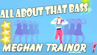 🌟  All About That Bass - Meghan Trainor    Just dance 2016 🌟