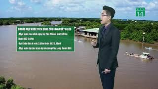 Thời tiết 12h 26/09/2018: Mực nước sông Cửu Long xuống chậm | VTC14