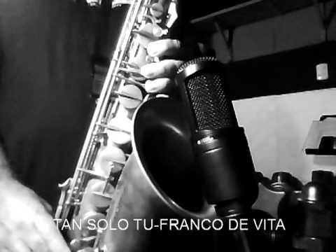 TAN SOLO TU FRANCO DE VITA.avi