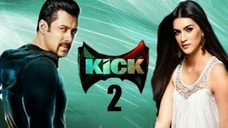 kick 2 New movi full hd  salman khan 2018 / অাসছে২০১৮ সালমান খানের  নতুন ছবি  কিক ২