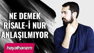 Ne Demek Risale-i Nur Anlaşılmıyor ? - Mehmet Yıldız