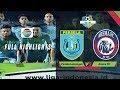 Persela Lamongan (4) vs (0) Arema FC - Full Highlight | Go-Jek Liga 1 bersama Bukalapak
