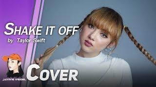 Shake It Off - Taylor Swift cover by Jannine Weigel (พลอยชมพู)