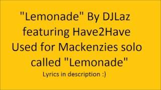 Lemonade (from dance moms) music + lyrics